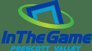 In The Game Prescott Valley